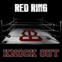 """KNOCK OUT"" IL NUOVO EP DEI RED RING"