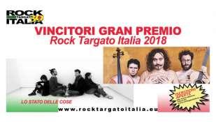 Rock Targato Italia 2018: Nylon e Lo Stato delle Cose, si aggiudicano il primo posto