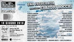 UNA FOTOGRAFIA – TRIBUTO A CLAUDIO ROCCHI 18 Giugno 2018 ore 20.30 TEATRO OUT OFF, MILANO