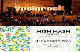 FESTIVAL 2016: Dall'Ypsigrock al Mish Mash!