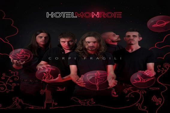 """Fuori """"CORPI FRAGILI"""" il primo album degli HOTEL MONROE"""