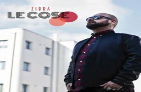 ZIBBA presenta LE COSE. Nuovo allbum
