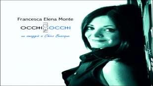 Esce il nuovo album di Francesca Elena Monte - Occhi negli occhi