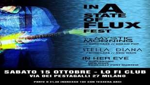 IN A STATE OF FLUX FEST || il primo festival SHOEGAZE italiano @ Lo-Fi, Milano