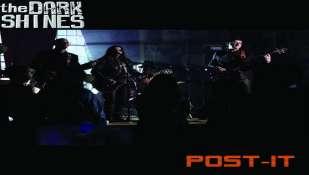 Nuovo singolo dei The Dark Shines - Post-it