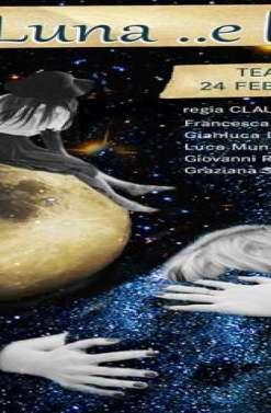 Spettacolo: Folle Luna e l'altra
