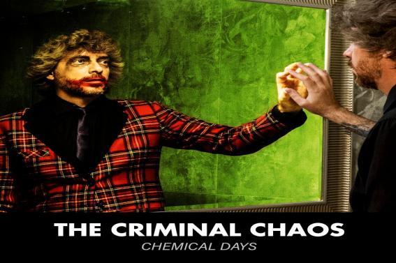 """In Radio e nei digital store dal 18 ottobre """"CHEMICAL DAYS"""" Il nuovo singolo dei THE CRIMINAL CHAOS"""