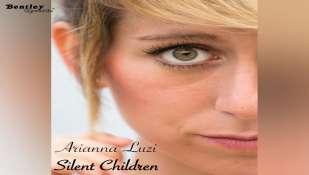 """Dal 19 giugno  in radio e nei webstore """"SILENT CHILDREN"""" il nuovo singolo di ARIANNA LUZI"""