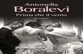 """ANTONELLA BORALEVI  """"PRIMA CHE IL VENTO"""""""