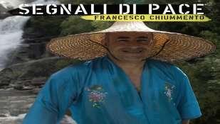 SEGNALI DI PACE il nuovo album di FRANCESCO CHIUMMENTO