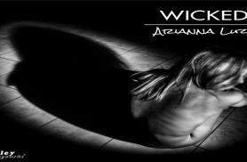 """""""WICKED"""" Il nuovo videoclip di ARIANNA LUZI"""