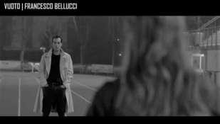 Da oggi su YouTube  VUOTO il nuovo videoclip di FRANCESCO BELLUCCI