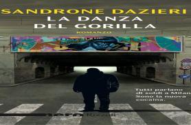 """SANDRONE DAZIERI """"La danza del gorilla"""""""