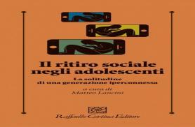 MATTEO LANCINI, Il ritiro sociale negli adolescenti