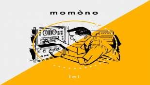 """MOMÒNO: """"Lei"""" il nuovo singolo"""