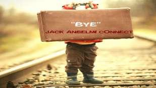 """""""BYE"""" il singolo di  JACK ANSELMI in radio a partire dal 3 novembre"""