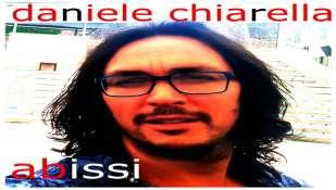 """""""ABISSI""""  Il brano di debutto di DANIELE CHIARELLA"""