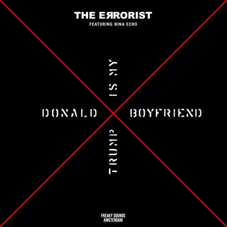 """DONALD TRUMP IS MY BOYFRIEND"" il nuovo videoclip di The Errorist"