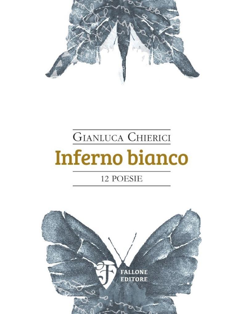 """Gianluca Chierici esce con """"Inferno Bianco"""" per Fallone Editore."""