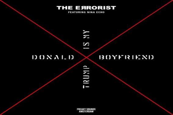 """""""DONALD TRUMP IS MY BOYFRIEND"""" il nuovo videoclip di The Errorist"""
