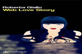 ROBERTA GIALLO è in tutte le librerie Web Love Story