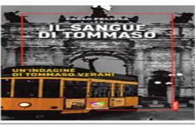 """Presentazione del libro """"IL SANGUE DI TOMMASO""""  di PAOLO PELIZZA"""