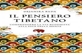 IL PENSIERO TIBETANO: IL NUOVO SAGGIO DI DEJANIRA